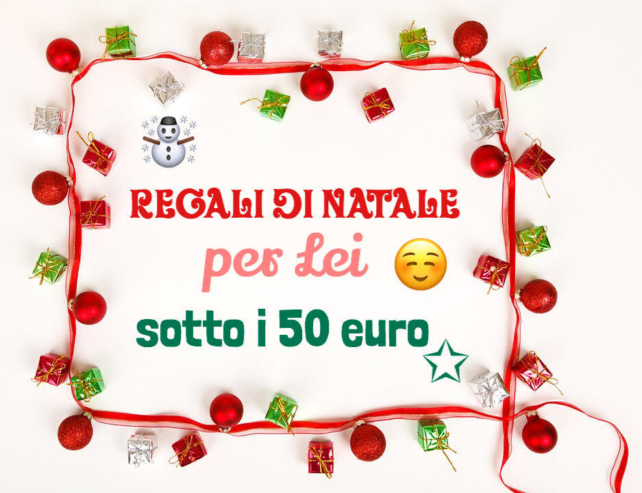 Idee regalo di natale 2016 per lei originale e sotto i 50 for Regalo di natale originale